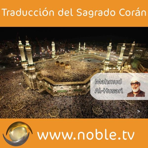 Traducción del Sagrado Corán - Mahmud Al-Husari.