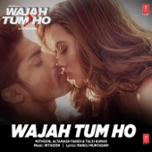 [Download] Wajah Tum Ho Title Track (From