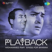 Playback: Mohammed Rafi Sings for Shammi