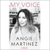 Angie Martinez & J. Cole - foreword - My Voice: A Memoir (Unabridged)  artwork