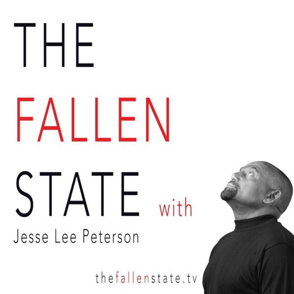 The Fallen State with Jesse Lee Peterson