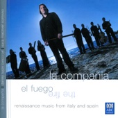 El Fuego: Renaissance Music from Italy and Spain