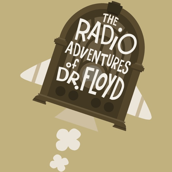 Image result for the radio adventures of dr. floyd