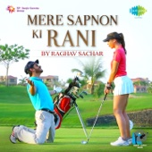 [Download] Mere Sapnon Ki Rani MP3