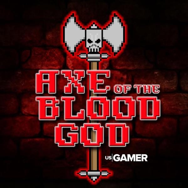 Axe of the Blood God: USgamer's Official RPG Podcast
