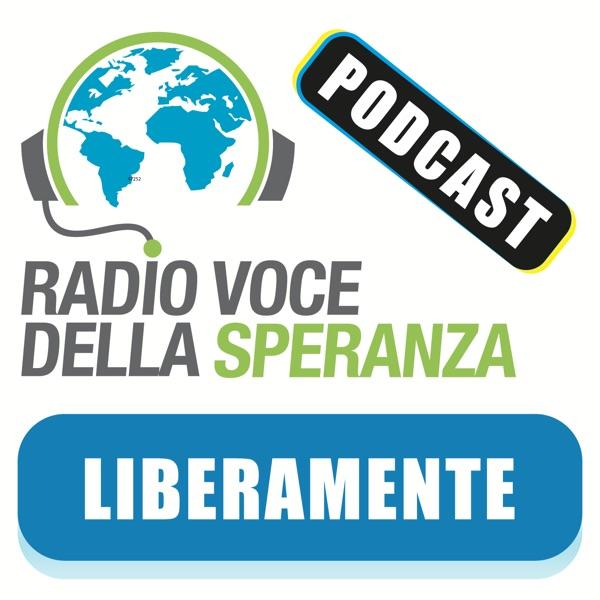 Liberamente – Radio Voce della Speranza