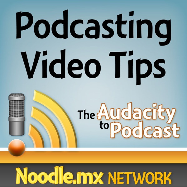 Podcasting Video Tips from The Audacity to Podcast - how to podcast, WordPress tutorials, equipment ...