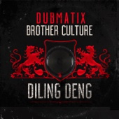 Diling Deng (feat. Brother Culture)