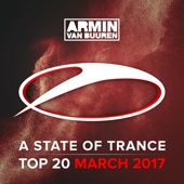 A State of Trance Top 20 - March 2017 (Including Classic Bonus Track) - Armin van Buuren