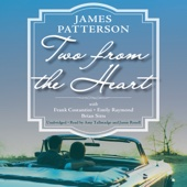 Two from the Heart (Unabridged) - James Patterson, Frank Costantini, Emily Raymond & Brian Sitts Cover Art