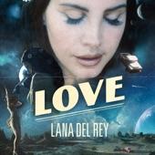 Love - Single, Lana Del Rey