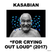 Kasabian - For Crying Out Loud artwork