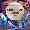 Chill Hop Zone, Vol. 2