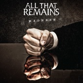 All That Remains - Madness artwork