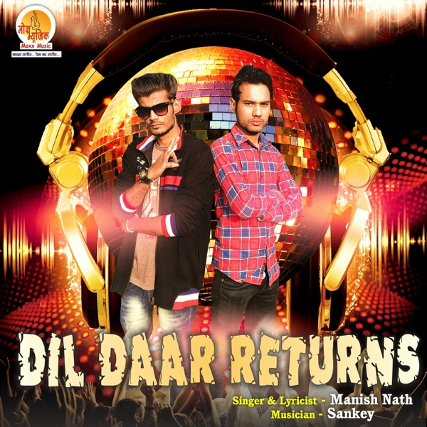 Dil Daar Returns - Single | Manish Nath