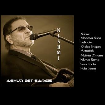 Nishmi – Ashur Bet Sargis