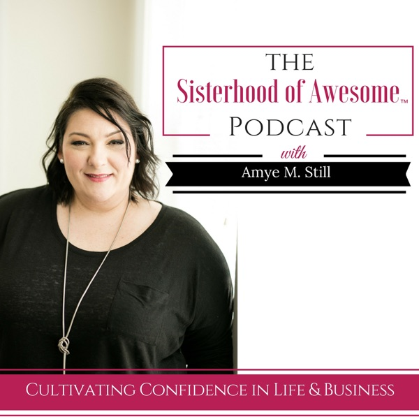 The Sisterhood of Awesome Podcast