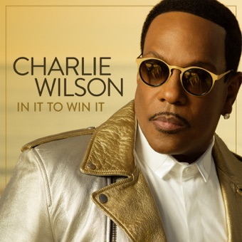 In It to Win It – Charlie Wilson