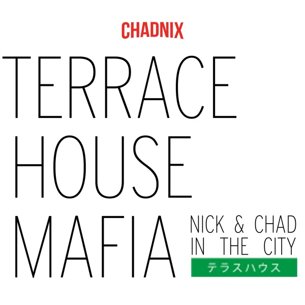 Reviews of terrace house mafia on podbay for Terrace house boys and girls in the city season 2