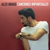 Canciones Impuntuales - Alex Ubago