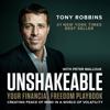 Unshakeable by Tony Robbins - Tony Robbins