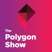 The Polygon Show - Polygon