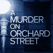 A Murder On Orchard Street - ABC News