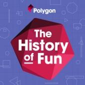 The History of Fun - Polygon