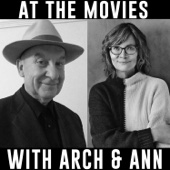 At The Movies with Arch and Ann - Arch Campbell Ann Hornaday