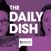 Bravo TV's The Daily Dish - Bravo TV / Wondery