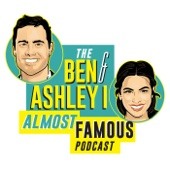 The Ben and Ashley I Almost Famous Podcast - iHeartRadio