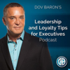 Dov Baron: Leadership and Loyalty Show for Fortune 500 Executives, Family Businesses, Leadership Speaker-Consultant, Business - Dov Baron, Inc Magazine Top 100 leadership Speaker to Hire.  Authentic Leadership Expert