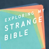 Exploring My Strange Bible - Tim Mackie | Pastor, Professor, Lead Theologian and Co-founder of The Bible Project