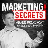Marketing Secrets Video Podcast - Russell Brunson