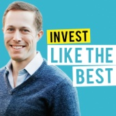 Invest Like the Best - Patrick O'Shaughnessy