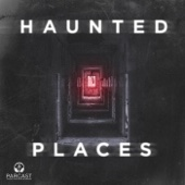 Haunted Places - Parcast Network