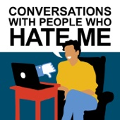 Conversations with People Who Hate Me - Night Vale Presents