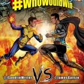 #WhoWouldWin? - Jay Sandlin and James Gavise