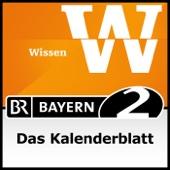 Das Kalenderblatt - Bayern 2