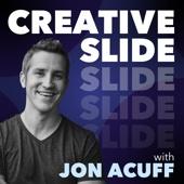 Creative Slide with Jon Acuff - Jon Acuff