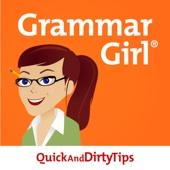 Grammar Girl Quick and Dirty Tips for Better Writing - QuickAndDirtyTips.com