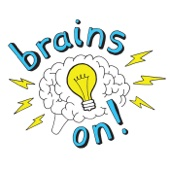 Brains On! Science podcast for kids - American Public Media