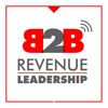 The B2B Revenue Leadership Show - CEO, CRO, CMO Sales and Marketing for the Enterprise - Brian Burns - Interviews CEO's, CRO's, CMO's on Leadership Issues