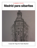 Madrid para sibaritas