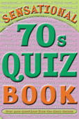 Sensational 70s Quiz Book