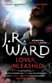 J. R. Ward - Lover Unleashed bild