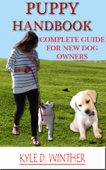 Puppy Handbook - Complete Guide for New Dog Owners
