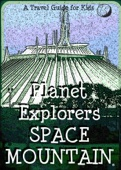 Planet Explorers Space Mountain: A Travel Guide for Kids