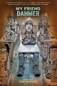 My Friend Dahmer - Derf Backderf Cover Art