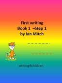 First Writing Book 1: Step 1